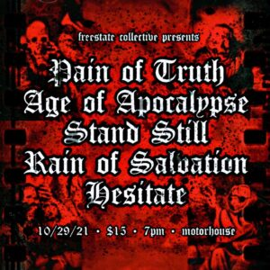 PAIN OF TRUTH & STAND STILL MUSIC PERFORMANCE